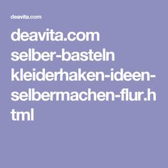 deavita.com selber-basteln kleiderhaken-ideen-selbermachen-flur.html