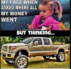Papére said, looks like Josh and Jema to him! Lifted Trucks, Big Trucks, Chevy Trucks, Truck Quotes, Ford Girl, Mechanic Humor, Powerstroke Diesel, My Face When, Ford Super Duty