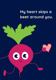 An image of a beetroot holding a heart with a witty message for that special someone. Valentines Day Card Templates, Beetroot, Romantic, Messages, Heart, Image, Cards, Romance Movies