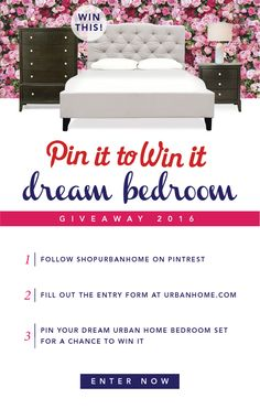 Win your URBAN HOME dream bedroom set! Visit our website and PIN your favorite beds for a chance to win! Winers will be announced at the end of February!