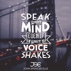 Speak your mind, even if your voice shakes. We should not measure success by bank accounts filled with money, but rather by moments filled with joy and gratitude. Pursuing your passion vigorously and relentlessly will bring you those moments. #entrepreneur #entrepreneur #businessmentor #obsession #obsessions #businesscoach #greatnessachieved #millionairemaker #entrepreneurlife #inspiration #boss