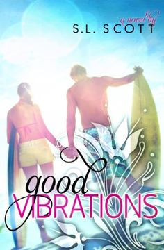 Good Vibrations (Welcome to Paradise Book 1)