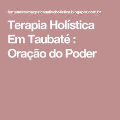 Terapia Holística Em Taubaté : Oração do Poder