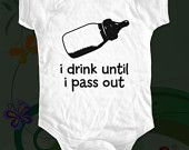 i drink until i pass out - baby bottle - funny saying printed on Infant Baby Onesie, Infant Tee, Toddler T-Shirts - Many sizes