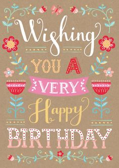 Louise Anglicas_wishing you a very happy Birthday_typography.jpg Louise Anglicas_wishing you a very happy Birthday_typography. Happy Birthday Typography, Happy Birthday Wishes Quotes, Happy Birthday Friend, Birthday Blessings, Happy Birthday Fun, Happy Birthday Images, Happy Birthday Greetings, Birthday Quotes, Birthday Wishes For Girls