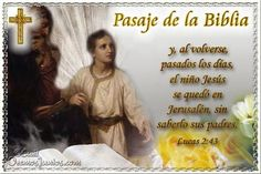 Vidas Santas: Santo Evangelio según san Lucas 2:43