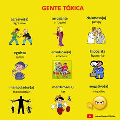 How to describe toxic people in Spanish (gente tóxica). To learn more adjectives for people, just clik on the image to visit @everydayspanishfree