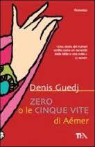 Denis Guedj - Lo zero e le cinque vite di Aemer