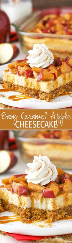 Easy Caramel Apple Cheesecake - easy to make and perfect for fall and the holidays!