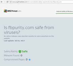 This scan on AVG's ThreatLabs security scanner site shows conclusively that FB Purity is safe! : FBPURITY.COM  To view a live version of the report, click here: http://www.avgthreatlabs.com/en-ww/website-safety-reports/domain/fbpurity.com