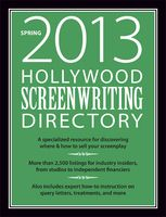 Screenwriting market intel you won't find anywhere else! Order your copy of the Spring 2013 Hollywood Screenwriting Directory today! http://bit.ly/hsdspring