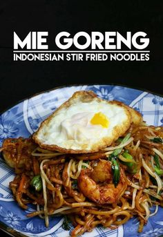 Mie Goreng Recipe and Video
