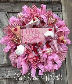 Valentine Wreath, Valentine Decor, Valentine Door, Welcome Sign LOVE is Sweet! ❤️❤️ ''Tis the season for LOVE~ we're talking Valentines honey! Greet the season and adorn your door with this beauty! Filled with lots of charm, impeccable design, an eye to pop on your door~ this