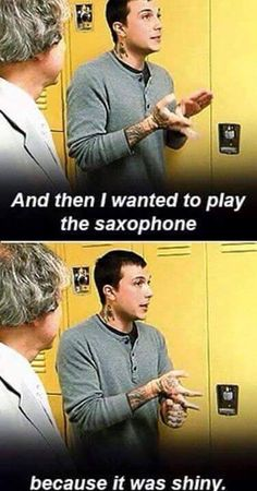 Wow! He wanted to play the sax cause it was shiny!!! Hahahahahahahahhaahhahahahahaha I love Frankie!