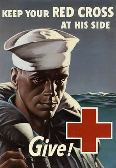 Keep your Red Cross at his side. Give! Vintage Red Cross WWII poster, circa 1944. The poster shows a sailor wearing a life vest. Illustrated by John Franklin Whitman, Jr.
