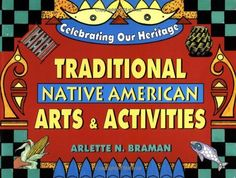 Traditional Native American Arts and Activities (Celebrat... https://www.amazon.com/dp/0471359920/ref=cm_sw_r_pi_dp_x_cAwYybFMMQX91