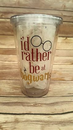 Harry Potter Tumbler  I'd rather be at hogwarts by DusselDesigns