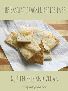 Super easy gluten free cracker recipe - delicious and inexpensive to make!