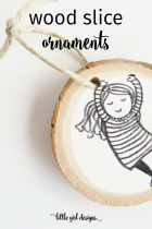 How to Make Wood Slice Ornaments