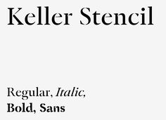 KellerDesigned byAdrien Menard.The Keller is a stencil typeface constructed on the bases of the Garamond style. This typeface allows to display quickly a message by means of a stencil. Its character is distant from an army or brutal style found often, in the stencil fonts.