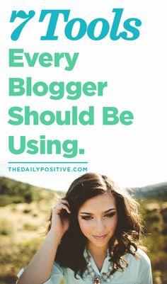 Do you blog for a living? You'll need lots of tools to keep you organized and successful. Check out these 7 tools you should be using.