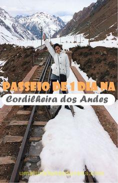Conheça a Cordilheira dos Andes em 1 dia