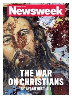 The War on Christians:  The Rising Genocide—Newsweek Powerfully Weighs In