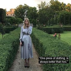 """""""Avoid anything too clingy or separates that need to be tucked in to each other. One piece of clothing is always better than two.""""--said @ivankatrump  Read The First Daughter Guide to Style:  https://goo.gl/JrKSJJ (or link in bio)"""