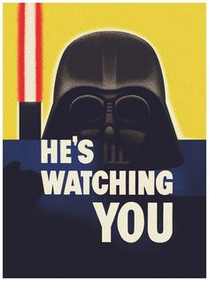 He's Watching You: WWII poster meets Darth Vader in Star Wars mash-up By Xeni Jardin Star Wars Poster, Star Wars Art, Star Trek, Fantasy Star, Sci Fi Fantasy, Ww2 Posters, Movie Posters, Propaganda Art, My Guy