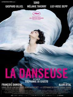 """♥♥♥♥ """"La Danseuse"""", un biopic de Stéphanie Di Giusto avec Soko, Gaspard Ulliel, Mélanie Thierry, Lily-Rose Depp, François Damiens... (09/2016)"""