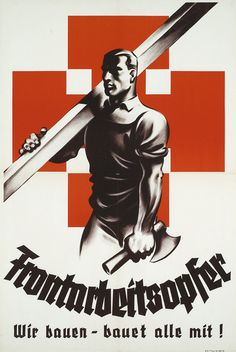 "Austria, ""Labour Front - We are building - Everyone contribute to the construction!"" Propaganda poster of the Vaterländische Front (Fatherland Front), the ""Austrofascist""party that dominated Austrian politics between 1932 and until the Anschluss. Gothic Fonts, Modern History, Sound Of Music, Wwii, Catholic, Germany, Politics, Movie Posters, Building"