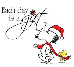 Each day is a gift Snoopy Peanuts Christmas, Charlie Brown Christmas, Charlie Brown And Snoopy, Christmas Cartoons, Peanuts Quotes, Snoopy Quotes, Peanuts Cartoon, Peanuts Snoopy, Christmas Quotes