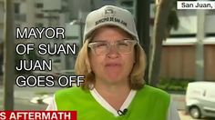 """Mayor of #SanJuan #puertorico #donaldtrump ANGRY, White House in Puerto Rico: """"We are dying"""", Tru..."""
