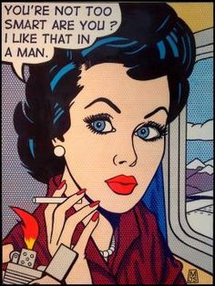 """Comic girls say.. """"You're not too smart are you? I like that in a man"""" #comic #Malcolm Smith #pop art"""
