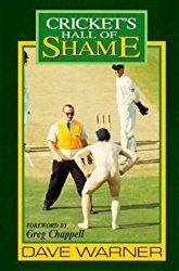 Cricket's Hall of Shame by Dave Warner.   In Now @ Canterbury Tales Bookshop / Book exchange / Guesthouse / Cafe, Pattaya..