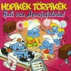 1996 Hupikék Törpikék - Kérek egy pulcsit az ingemhez (Hungarian)