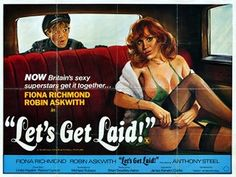 Buy an original British quad film poster for Let's Get Laid at Frontrow Posters. British Comedy Movies, Cinema Posters, Movie Posters, Mad Movies, Pin Up, Old Movie Stars, Fantasy Movies, About Time Movie, Pulp Fiction