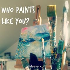 who paints like you? >> a look at one of the pitfalls of learning to express yourself through art and what can be done about it