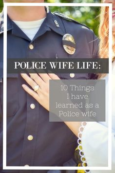 Police Wife Life: 10 Things I Have Learned as a Police Wife Police Wife Life: 10 Things I have learned as a Police Wife Police Officer Girlfriend, Police Wife Quotes, Police Officer Wedding, Cop Wife, Police Wife Life, Police Family, Proud Wife, Police Wife Tattoo, The Office Wedding