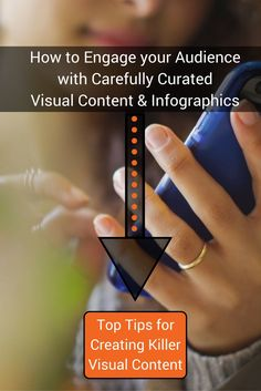 How to Engage your Audience with Carefully Curated Visual Content and Infographics