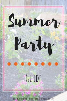 Here's my guide to throwing the best summer party ever. Everything you need and tips to make hosting your next summer party fun and stress-free!