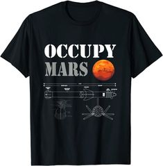 Amazon.com: Occupy Mars Space Rocket blueprint T-Shirt: Clothing Amazon T Shirt, Amazon Merch, Mars Space, Skate Street, Space Rocket, Shirt Price, Branded T Shirts, Funny Tshirts, Pop Art