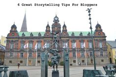 6 Great Storytelling Tips For Bloggers