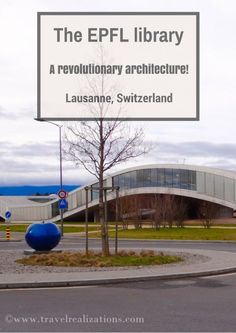 Travel Realizations, EPFL Library