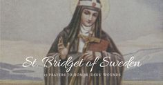 15 Prayers of St. Bridget of Sweden Honoring Christ's Wounds | The Catholic Company