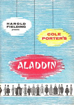 """Rare souvenir program from the Original West End production of the COLE PORTER musical """"ALADDIN"""" at the Coliseum Theatre in London. (Originally a CBS Television musical, the London production opened December 17th, 1959 for a very brief run.) Starring: BOB MONKHOUSE as """"Aladdin"""" and DORETTA MORROW (in her final stage appearance) as """"The Princess"""" and featured RONALD SHINER, IAN WALLACE, ALAN WHEATLEY, ANNE HEATON, MILTON REID, Miss BRIGGS, GOLDA CASIMIR, JESSIE CARRON,  DAVID FALLON, GEOFFREY…"""