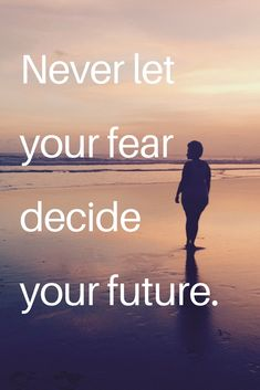 Inspirational Quote : Don't let your fear decide your future. Motivational quote. Personal development / Goals / Faith  #personaldevelopment #inspirationalquote #faith #motivationalquote #goals