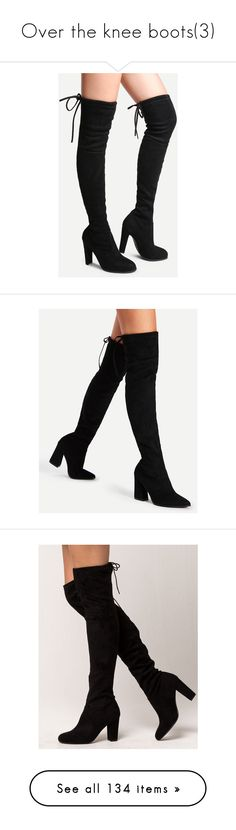 """Over the knee boots(3)"" by bossjamie21 ❤ liked on Polyvore featuring shoes, boots, heels, black, black high heel boots, black suede over the knee boots, black suede boots, black thigh-high boots, over-the-knee high-heel boots and black over the knee high heel boots"