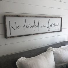 we decided on forever above the bed sign FREE image 2