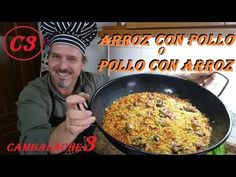 ARROZ CON POLLO O POLLO CON ARROZ https://www.youtube.com/watch?v=vloZrPGDnpw&nohtml5=False